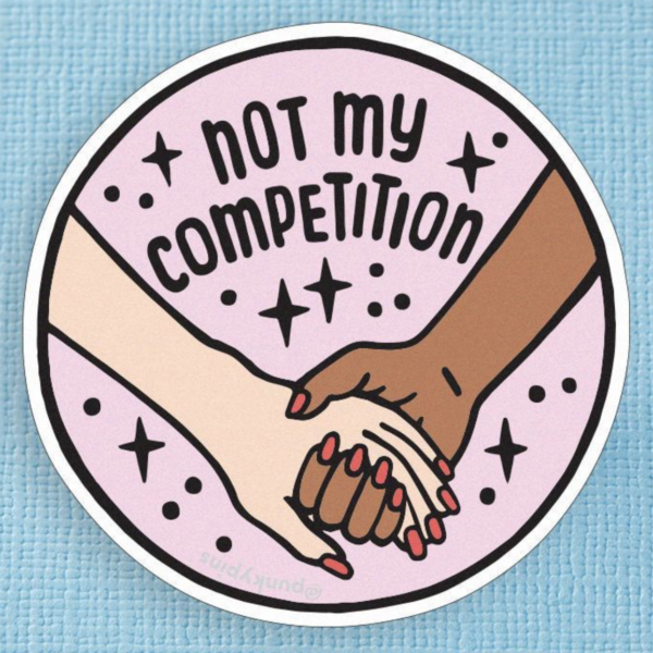 Not My Competition XL Sticker