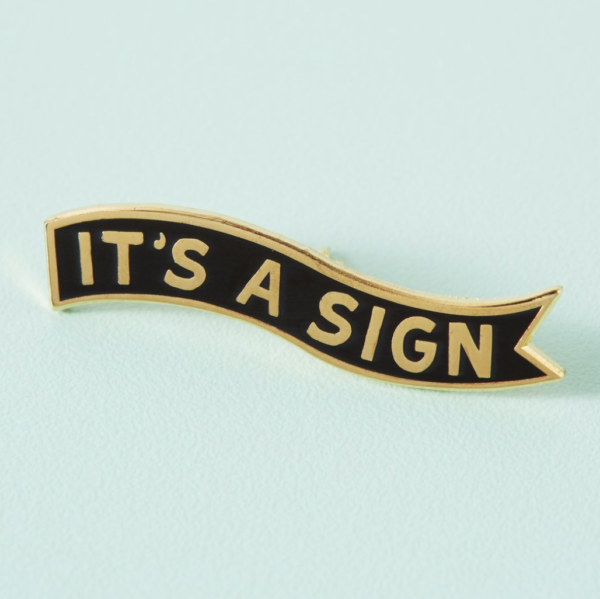 It's a Sign
