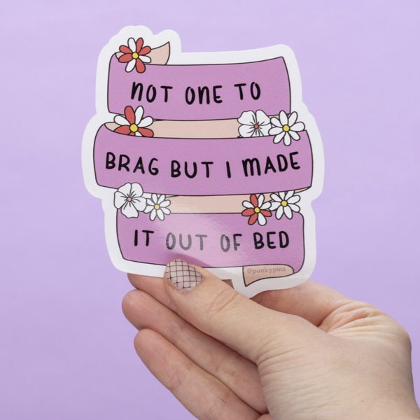 Made it Out Of Bed Sticker
